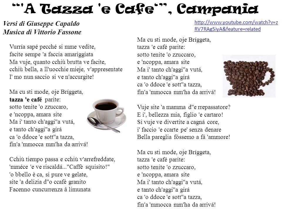 A Tazza e Cafe' , Campania