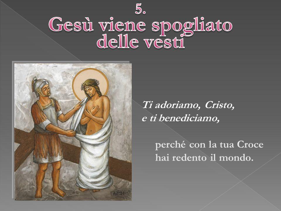 Gesù viene spogliato delle vesti