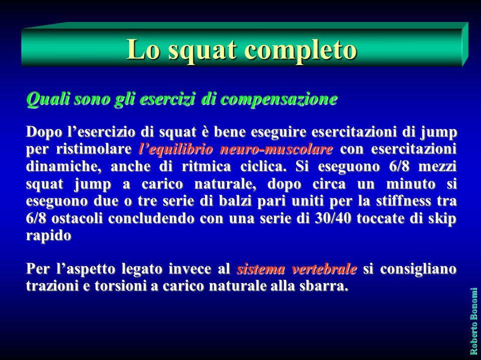 Lo squat completo Quali sono gli esercizi di compensazione