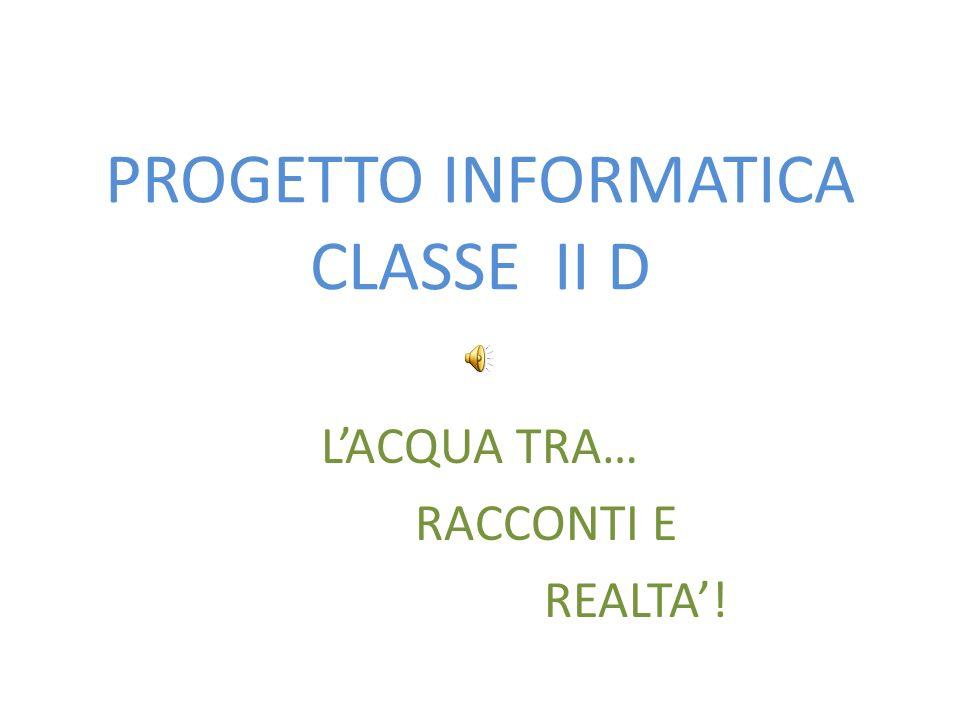 PROGETTO INFORMATICA CLASSE II D