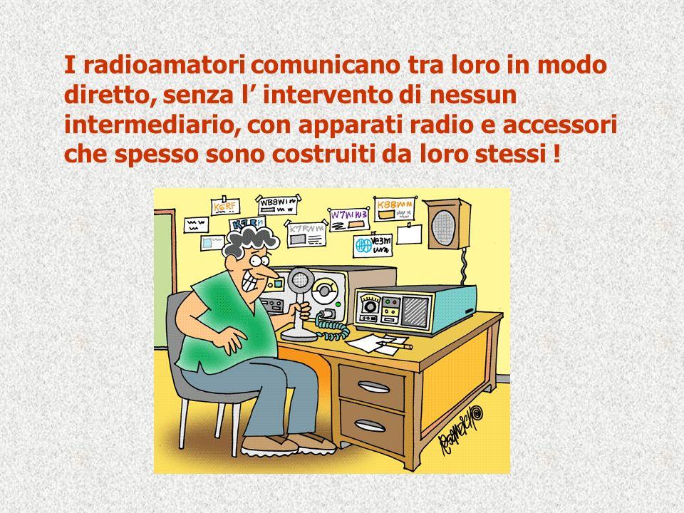I radioamatori comunicano tra loro in modo