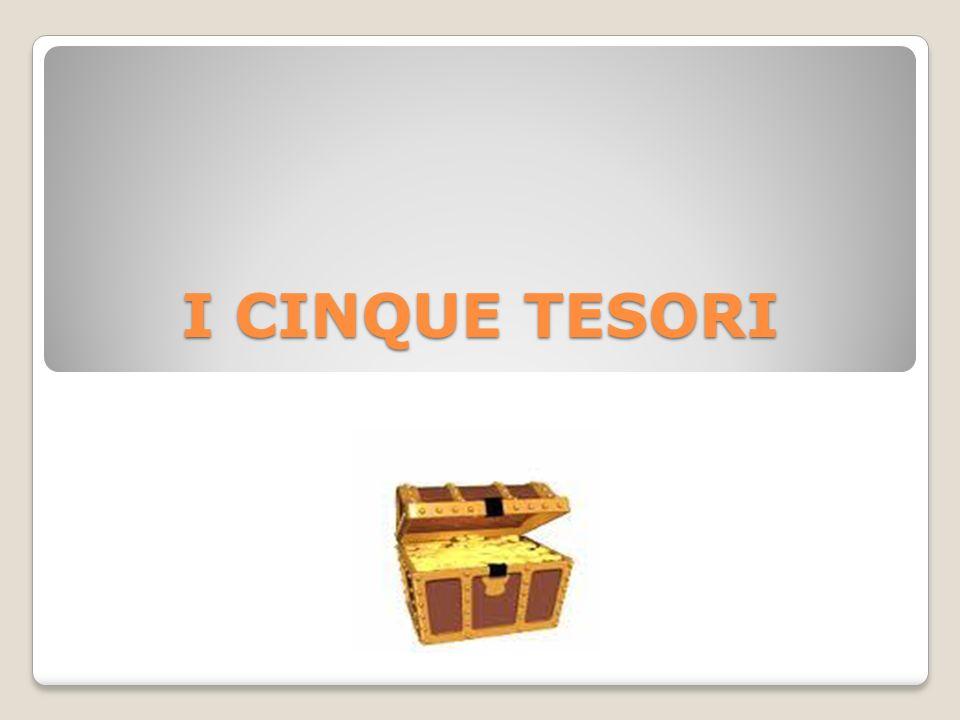 I CINQUE TESORI