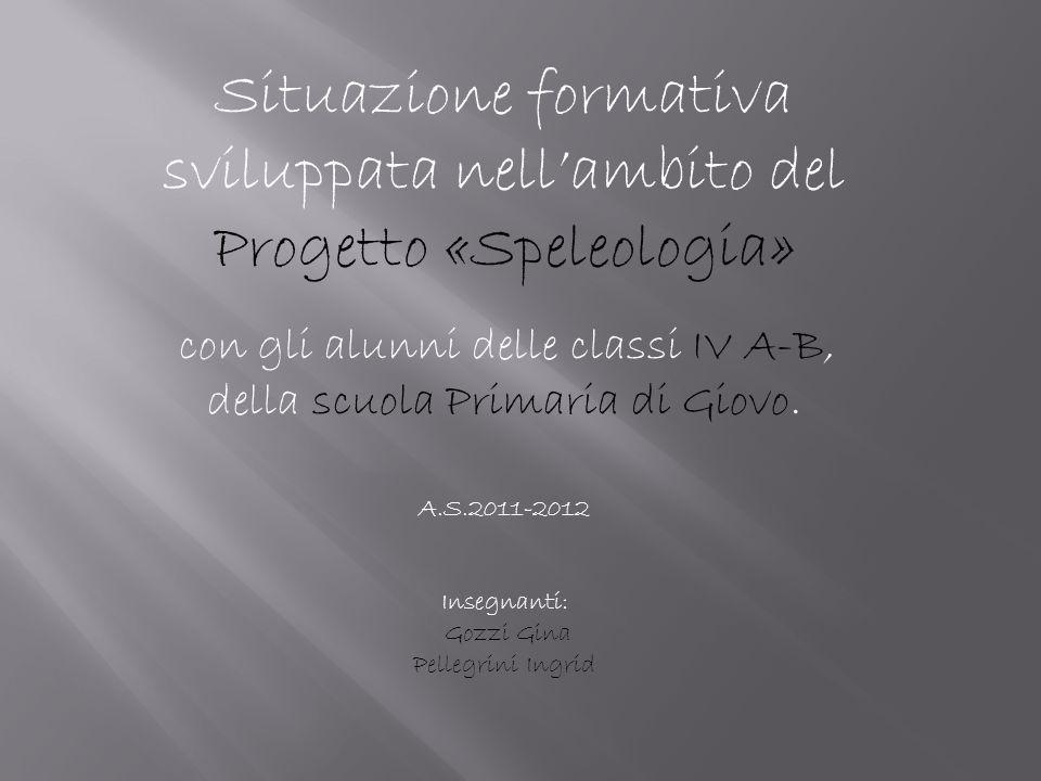 Situazione formativa sviluppata nell'ambito del Progetto «Speleologia»