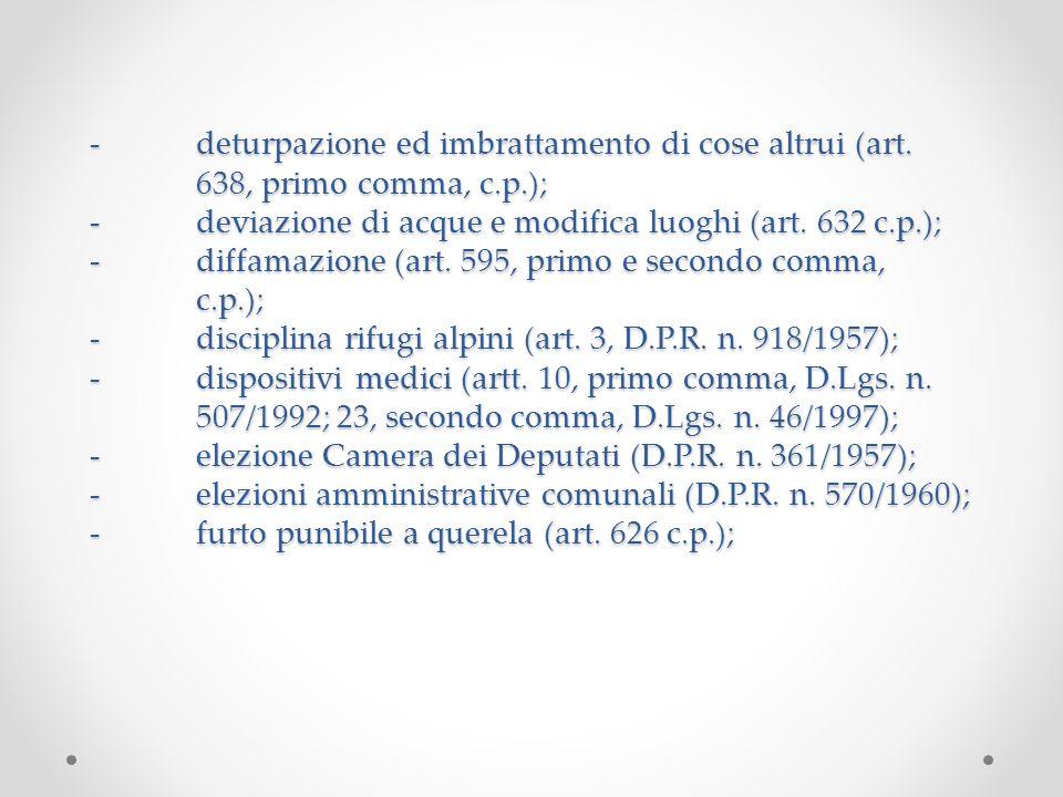-. deturpazione ed imbrattamento di cose altrui (art
