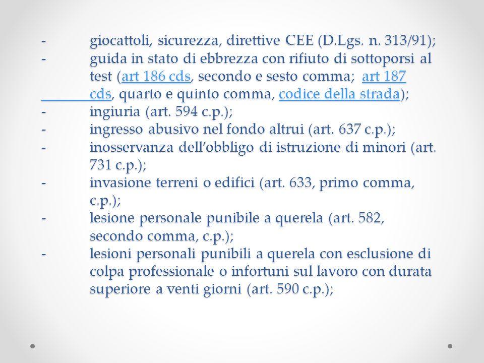 -. giocattoli, sicurezza, direttive CEE (D. Lgs. n. 313/91); -