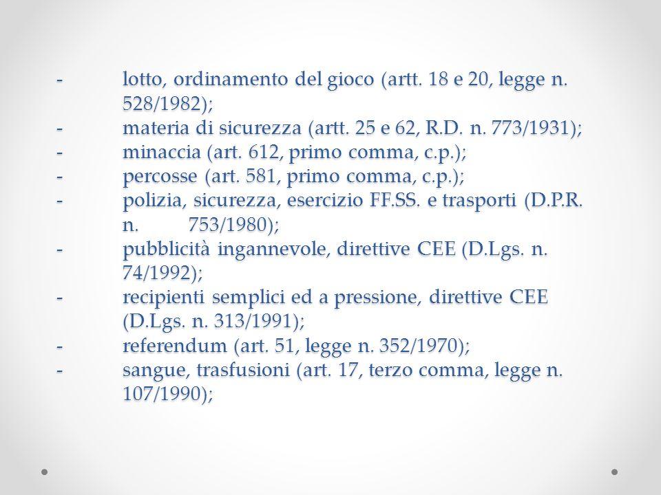-. lotto, ordinamento del gioco (artt. 18 e 20, legge n. 528/1982); -