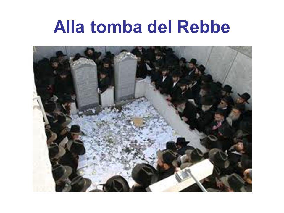 Alla tomba del Rebbe