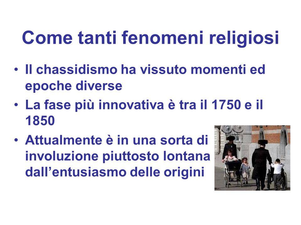Come tanti fenomeni religiosi