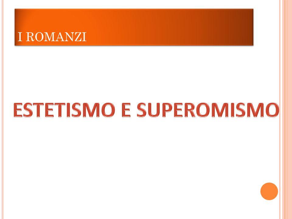 ESTETISMO E SUPEROMISMO