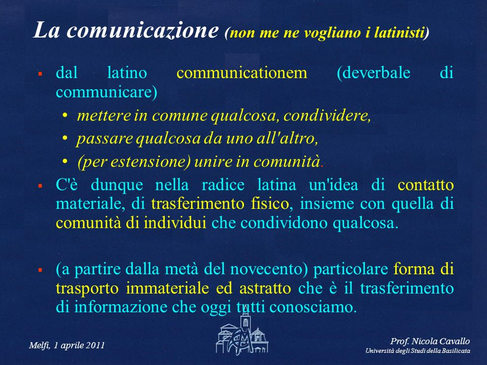 La comunicazione (non me ne vogliano i latinisti)