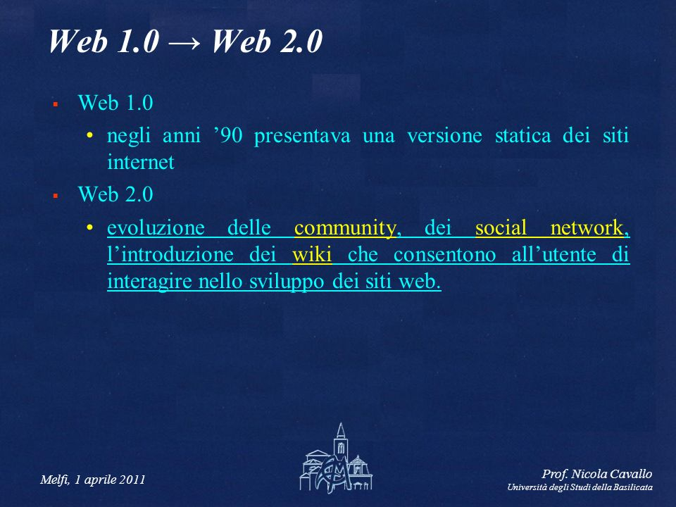 Web 1.0 → Web 2.0 Web 1.0. negli anni '90 presentava una versione statica dei siti internet. Web 2.0.