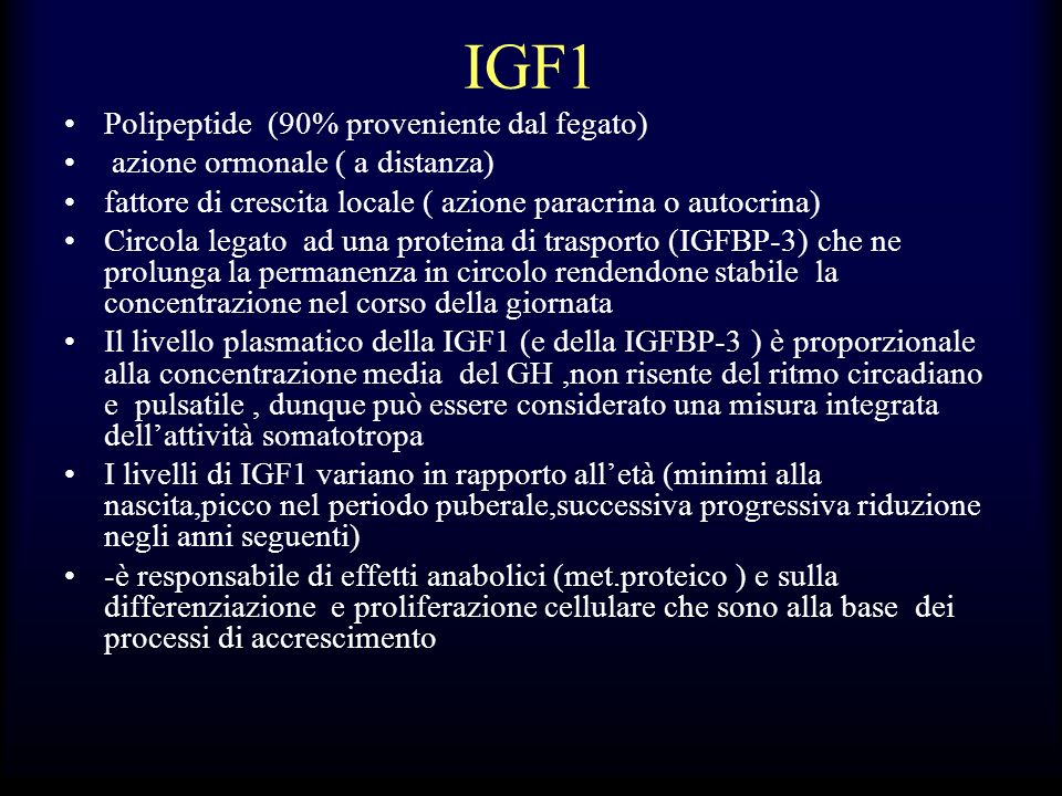 IGF1 Polipeptide (90% proveniente dal fegato)