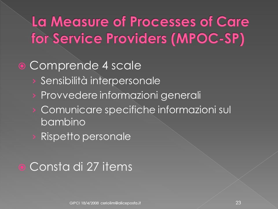 La Measure of Processes of Care for Service Providers (MPOC-SP)