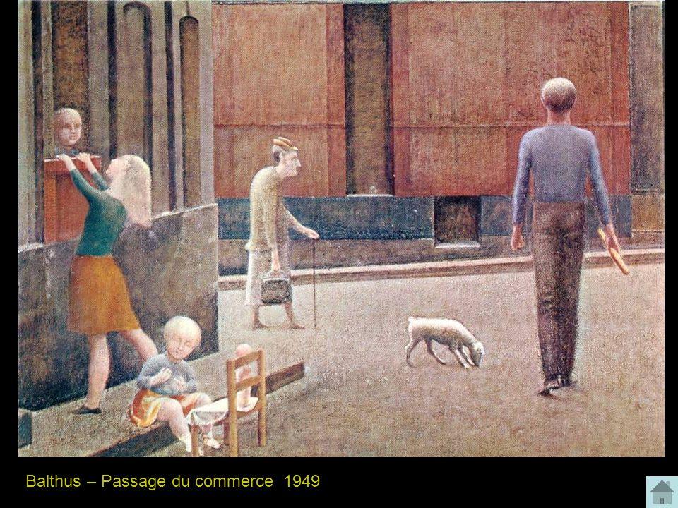 Balthus – Passage du commerce 1949