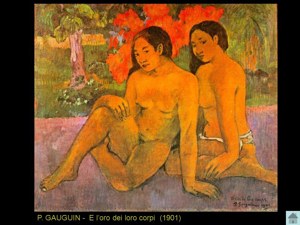 P. GAUGUIN - E l'oro dei loro corpi (1901)