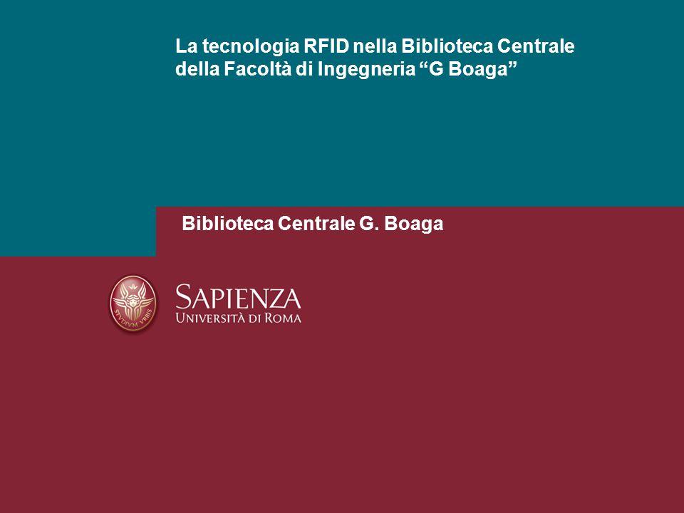 La tecnologia RFID nella Biblioteca Centrale della Facoltà di Ingegneria G Boaga