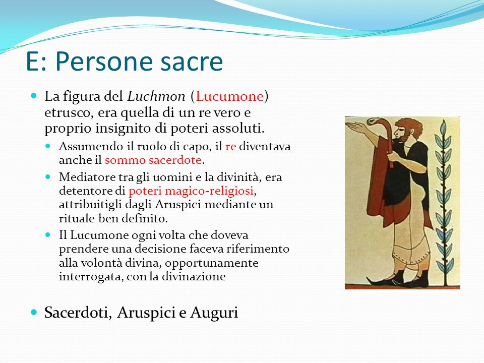 E: Persone sacre Sacerdoti, Aruspici e Auguri