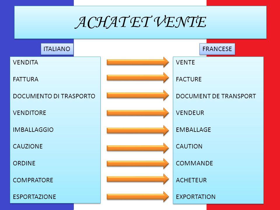 ACHAT ET VENTE ITALIANO FRANCESE VENDITA FATTURA