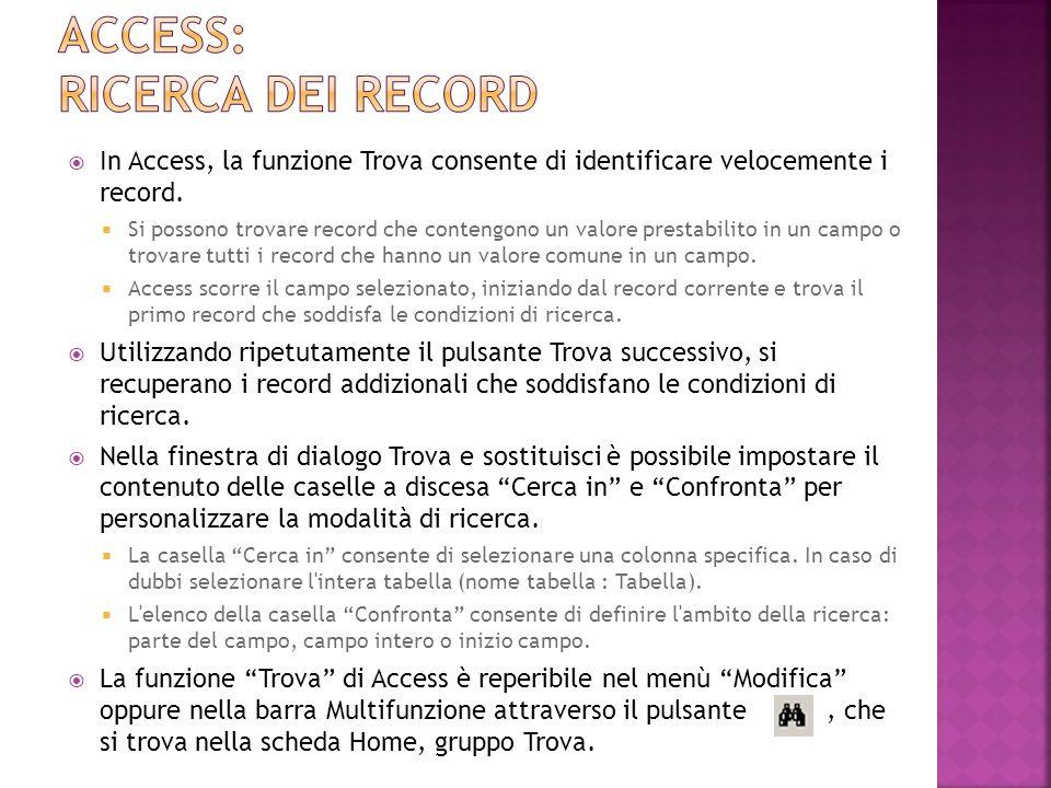 Access: ricerca DEI RECORD