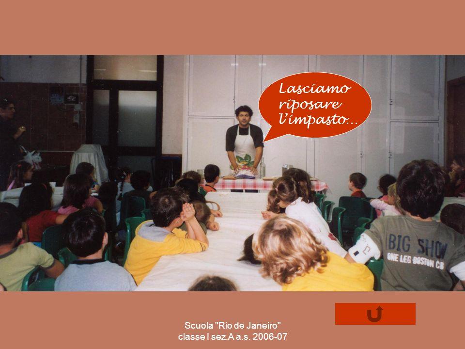 Scuola Rio de Janeiro classe I sez.A a.s. 2006-07
