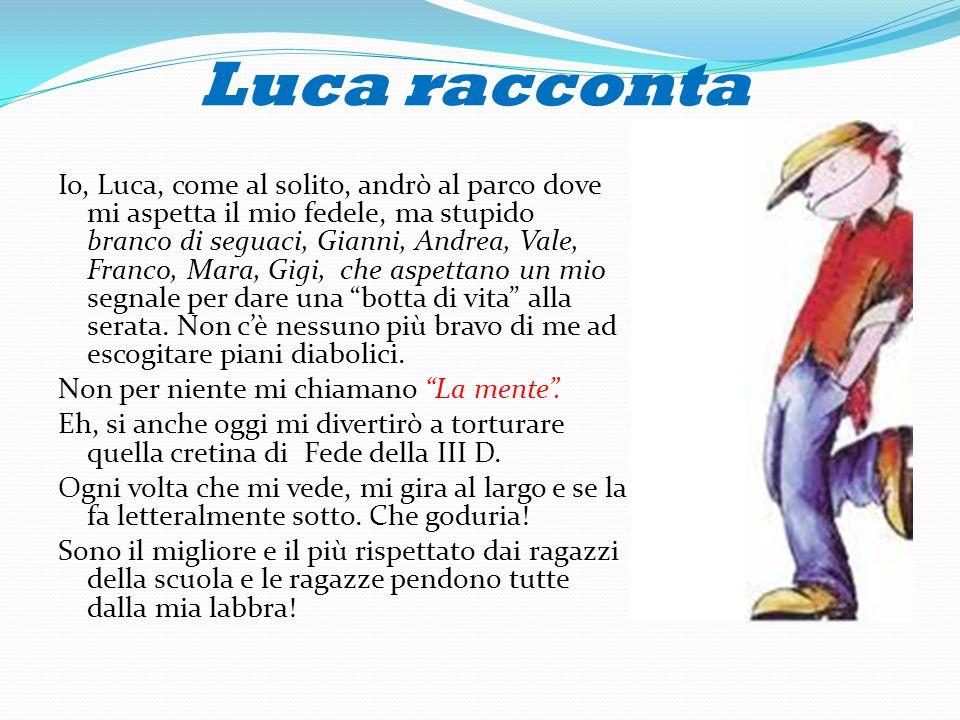 Luca racconta