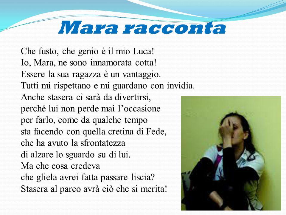 Mara racconta Che fusto, che genio è il mio Luca!