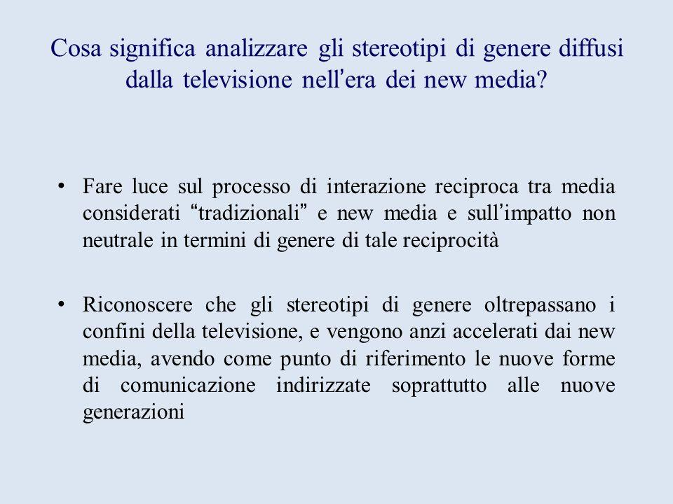 Cosa significa analizzare gli stereotipi di genere diffusi dalla televisione nell'era dei new media