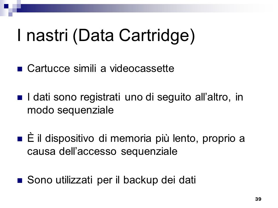 I nastri (Data Cartridge)