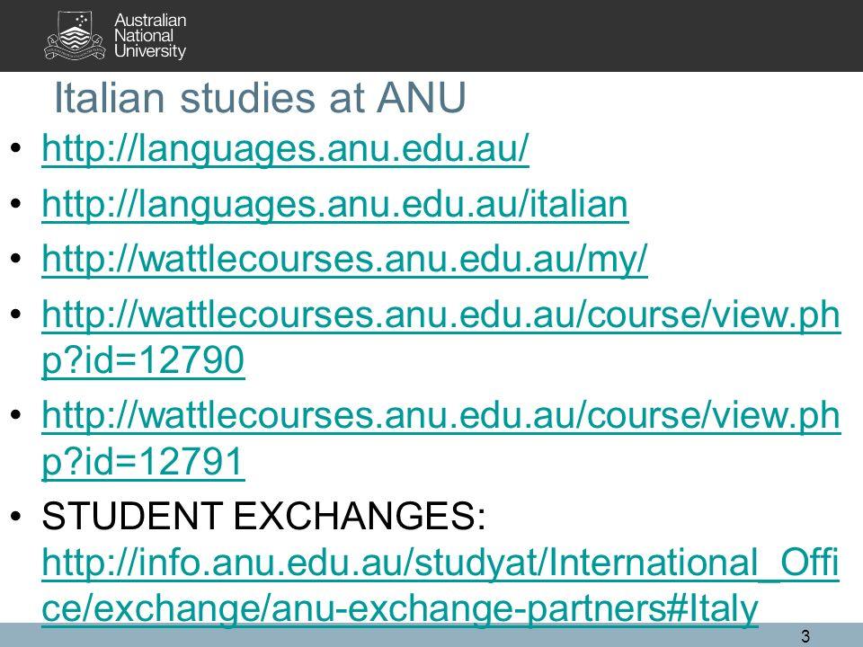 Italian studies at ANU http://languages.anu.edu.au/