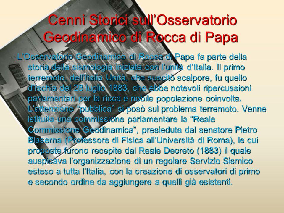 Cenni Storici sull'Osservatorio Geodinamico di Rocca di Papa