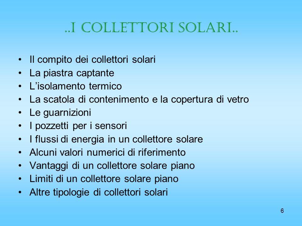 ..i collettori solari.. Il compito dei collettori solari