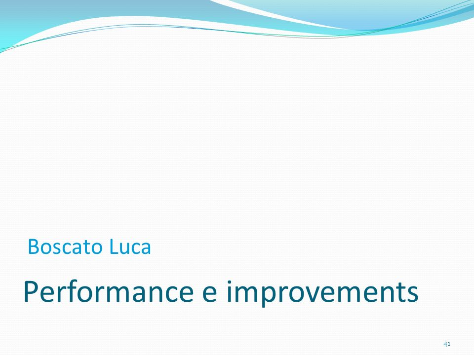 Performance e improvements