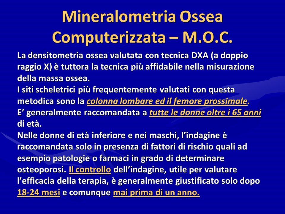 Mineralometria Ossea Computerizzata – M.O.C.