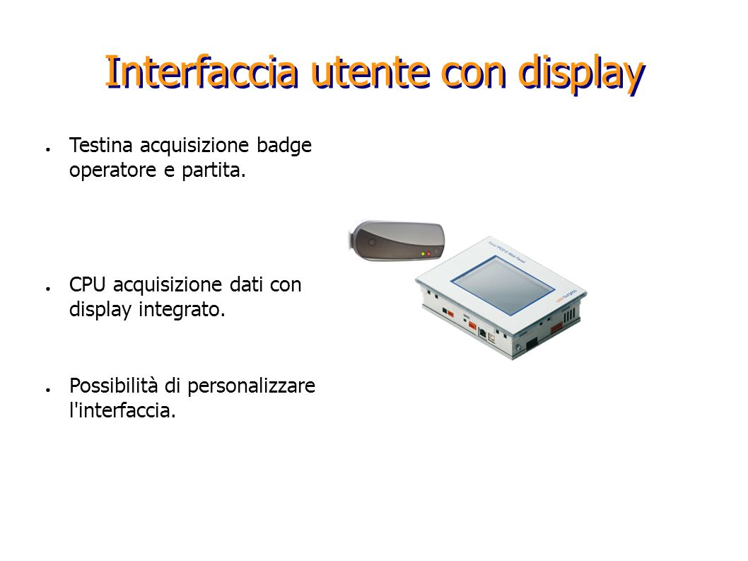 Interfaccia utente con display