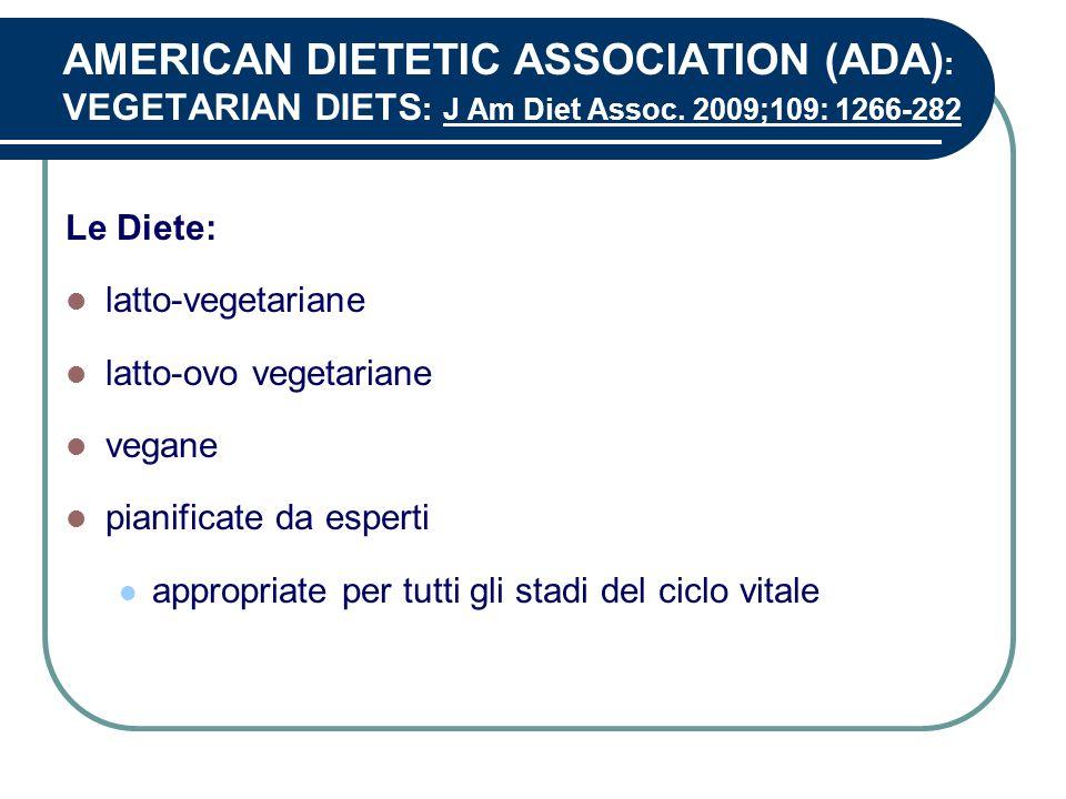 AMERICAN DIETETIC ASSOCIATION (ADA): VEGETARIAN DIETS: J Am Diet Assoc