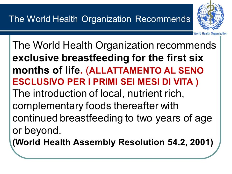 The World Health Organization Recommends