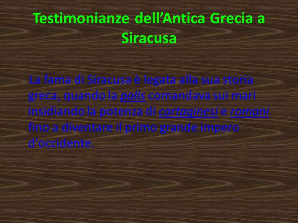 Testimonianze dell'Antica Grecia a Siracusa