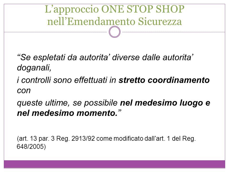 L'approccio ONE STOP SHOP nell'Emendamento Sicurezza