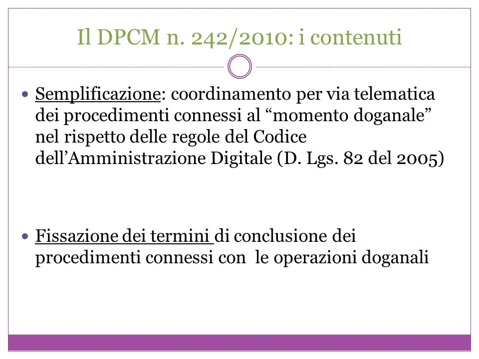 Il DPCM n. 242/2010: i contenuti