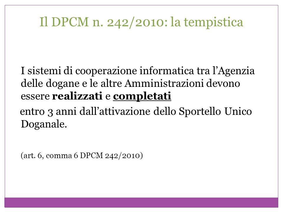 Il DPCM n. 242/2010: la tempistica