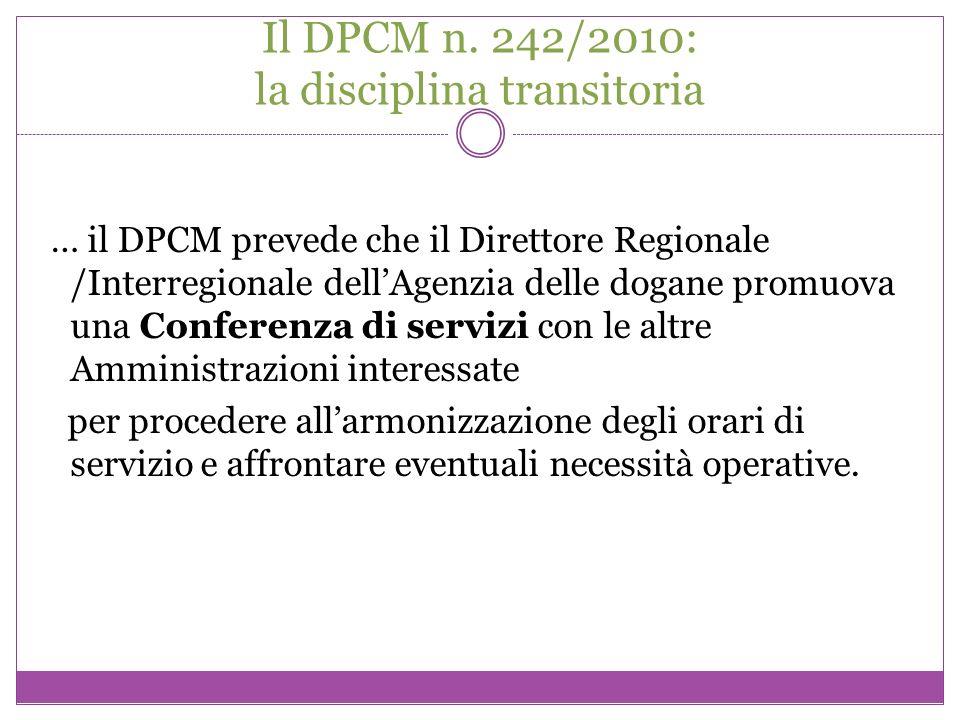 Il DPCM n. 242/2010: la disciplina transitoria