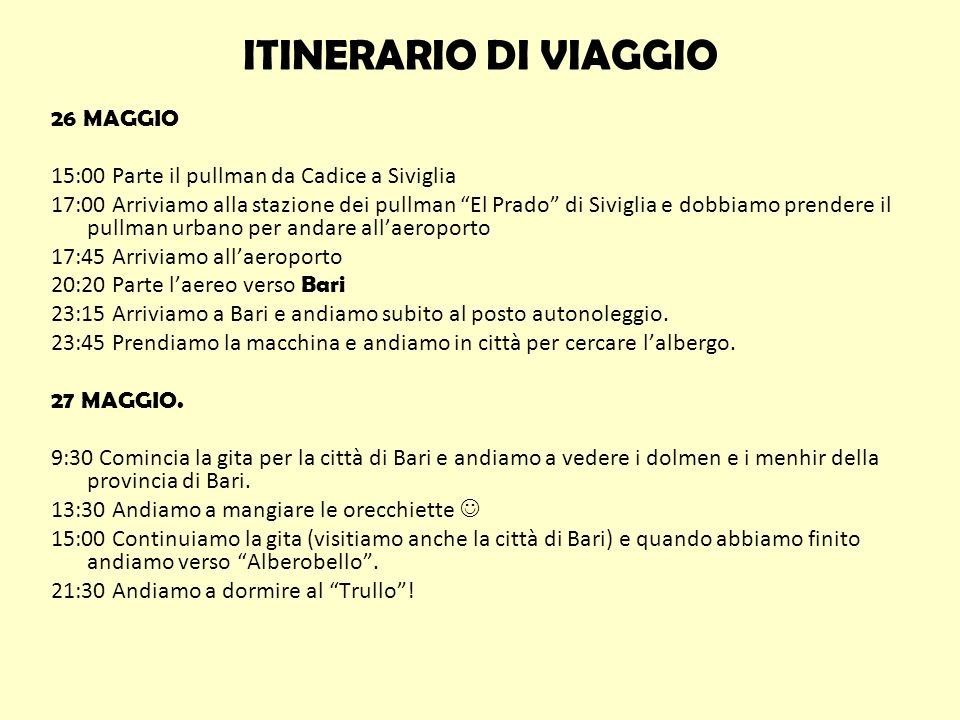 ITINERARIO DI VIAGGIO 26 MAGGIO