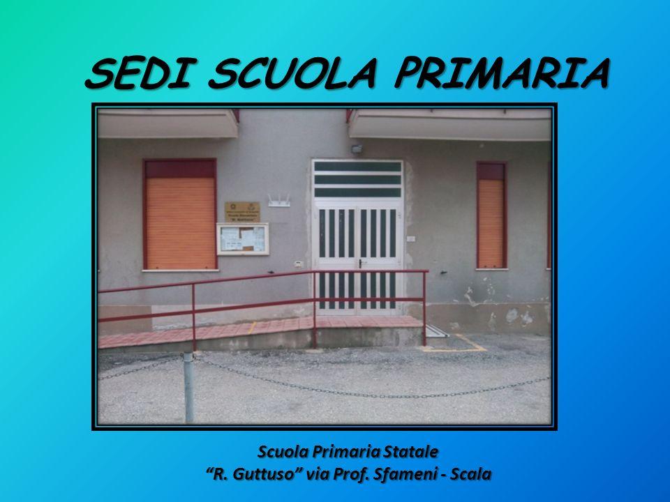 Scuola Primaria Statale R. Guttuso via Prof. Sfameni - Scala