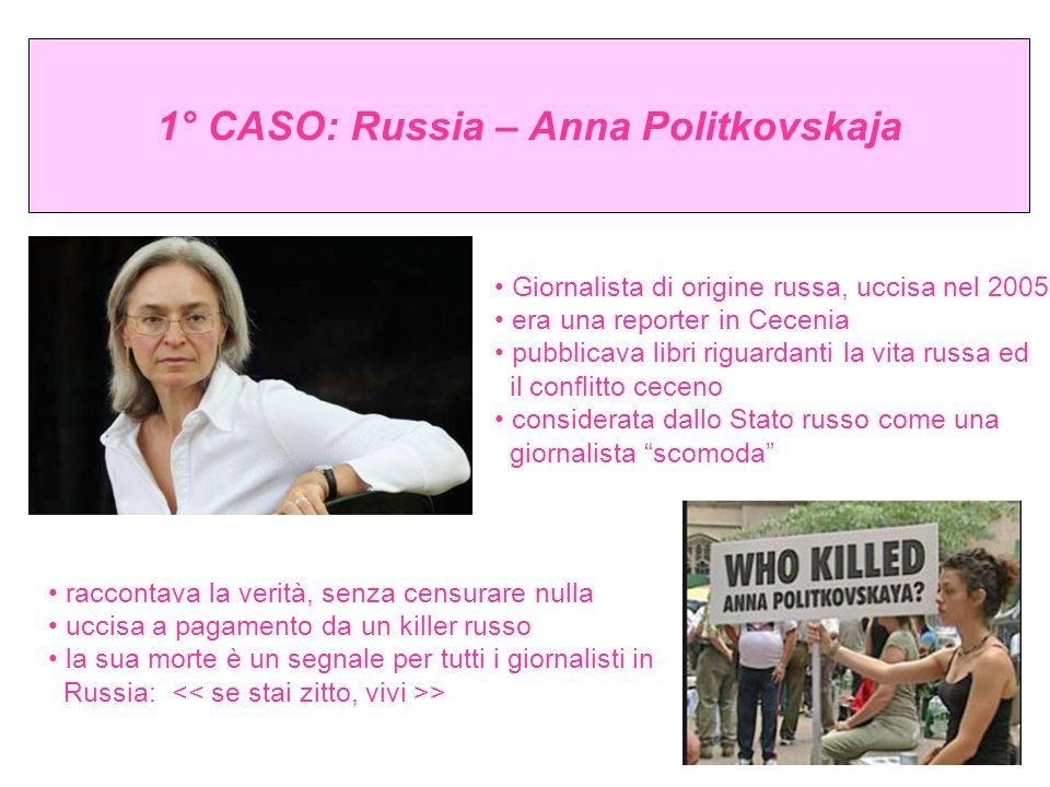 1° CASO: Russia – Anna Politkovskaja
