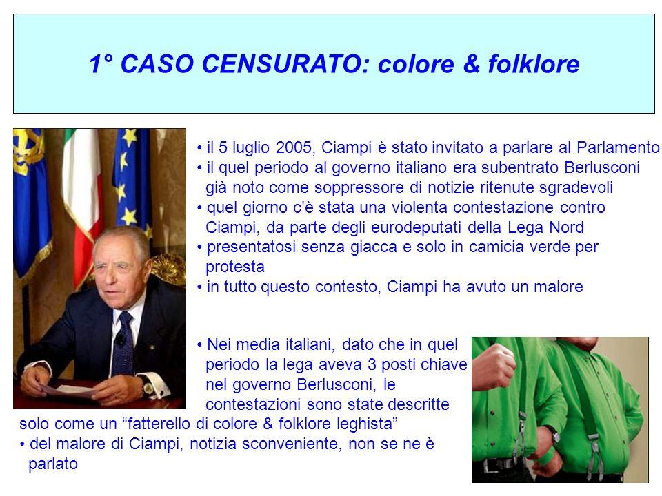 1° CASO CENSURATO: colore & folklore