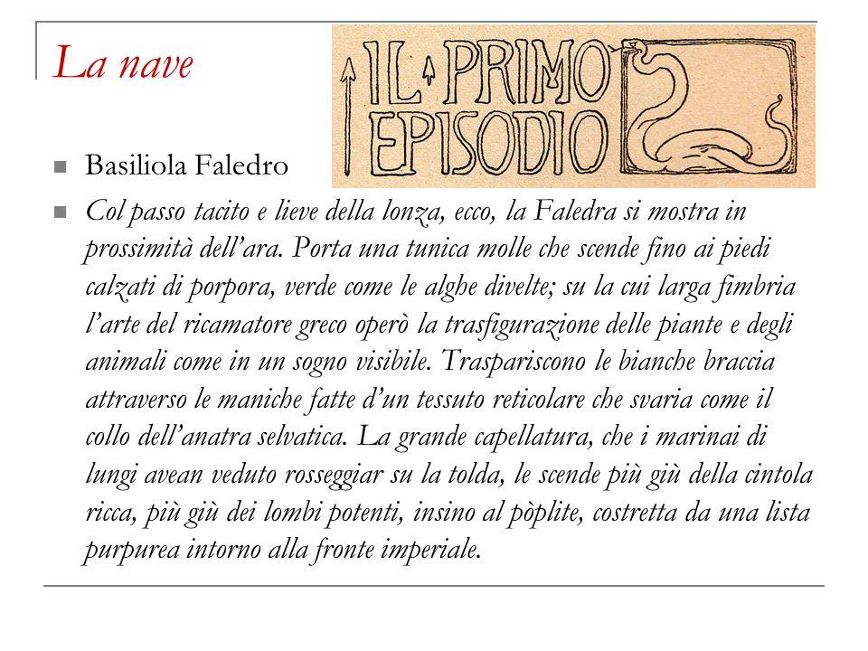 La nave Basiliola Faledro