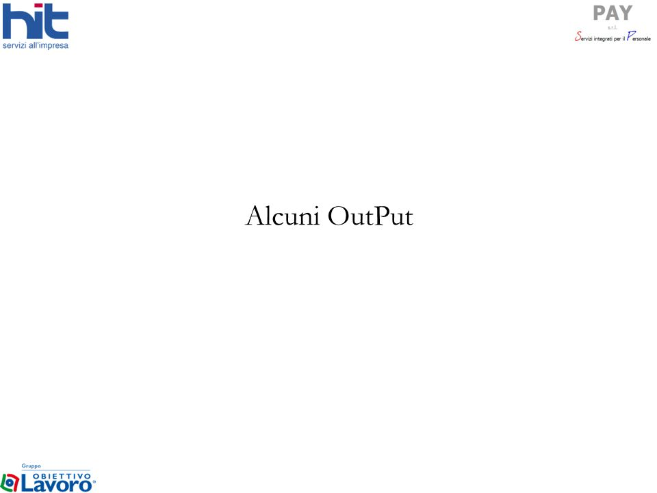 Alcuni OutPut
