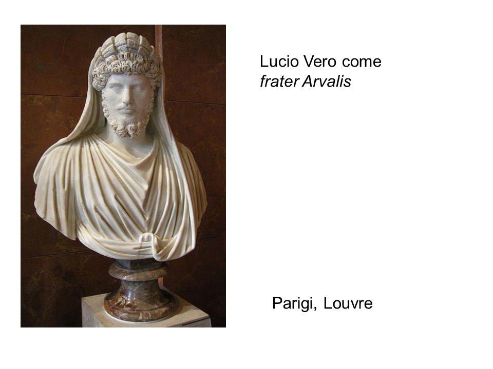 Lucio Vero come frater Arvalis Parigi, Louvre