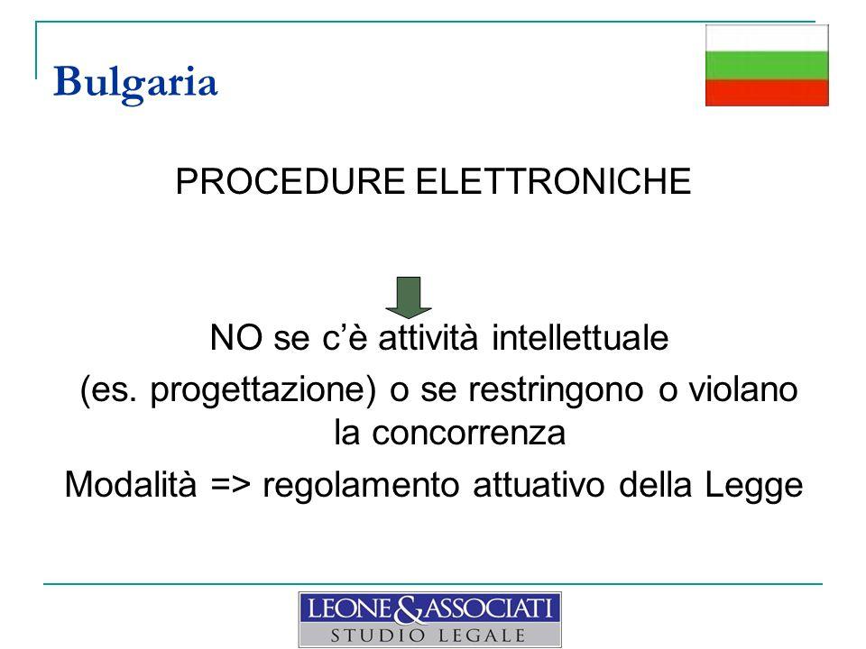 Bulgaria PROCEDURE ELETTRONICHE NO se c'è attività intellettuale
