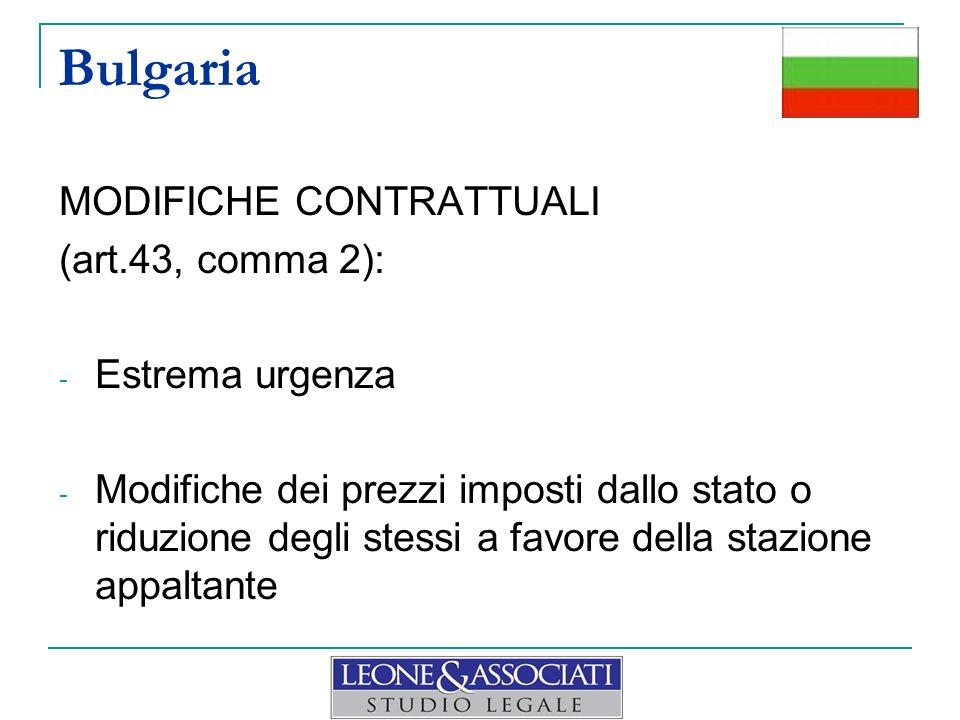 Bulgaria MODIFICHE CONTRATTUALI (art.43, comma 2): Estrema urgenza